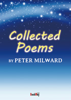 COLLECTED POEMS - Peter Milward