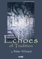 ECHOES OF TRADITION - Peter Milward