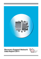 Recovery Support Network Data Report 2011 - RECOVERY SUPPORT NETWORK