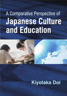 A Comparative Perspective of Japanese Culture and Education - Kiyotaka Doi