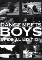 DANCE MEETS BOYS〜SPECIAL EDITION〜 - 踊ってみた男子部製作委員会