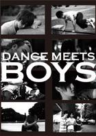 DANCE MEETS BOYS(通常版) - 踊ってみた男子部製作委員会