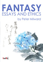 FANTASY - ESSAYS AND ETHICS - Peter Milward