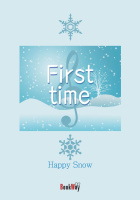 歌詞集 First time - Happy Snow