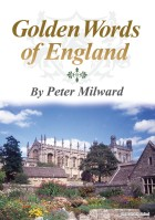 GOLDEN WORDS OF ENGLAND - Peter Milward
