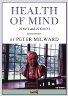 HEALTH OF MIND - 20 DO'S AND 20 DON'T'S - Peter Milward