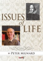 ISSUES OF LIFE - Peter Milward
