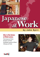Japanese at Work - John Spiri