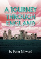 A JOURNEY THROUGH ENGLAND - Peter Milward