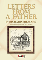 LETTERS FROM A FATHER - Peter Milward