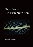 Phosphorus in Fish Nutrition