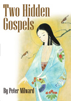 TWO HIDDEN GOSPELS - Peter Milward